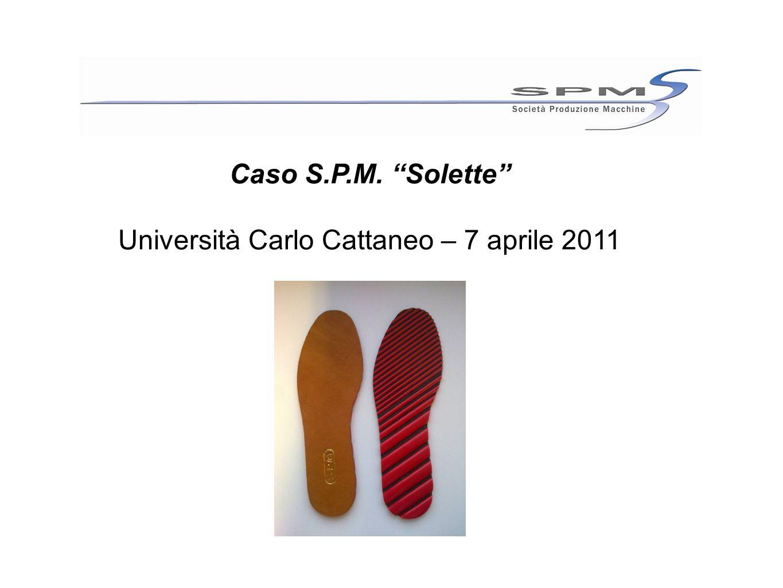 """Caso S.P.M. """"Solette"""" Università Carlo Cattaneo – 7 aprile 2011"""