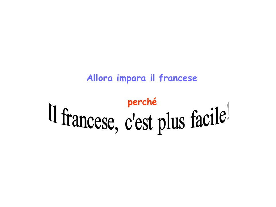 Allora impara il francese perché