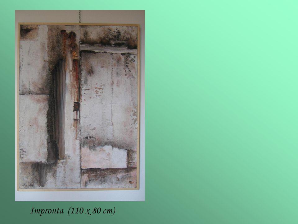 Impronta (110 x 80 cm)