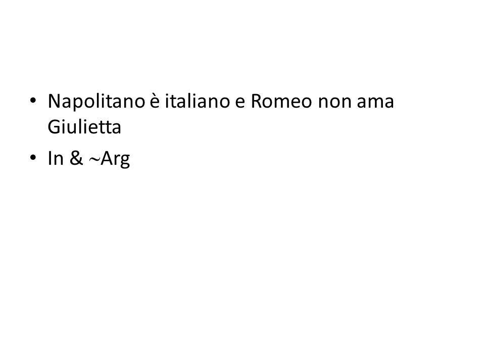 Napolitano è italiano e Romeo non ama Giulietta In &  Arg