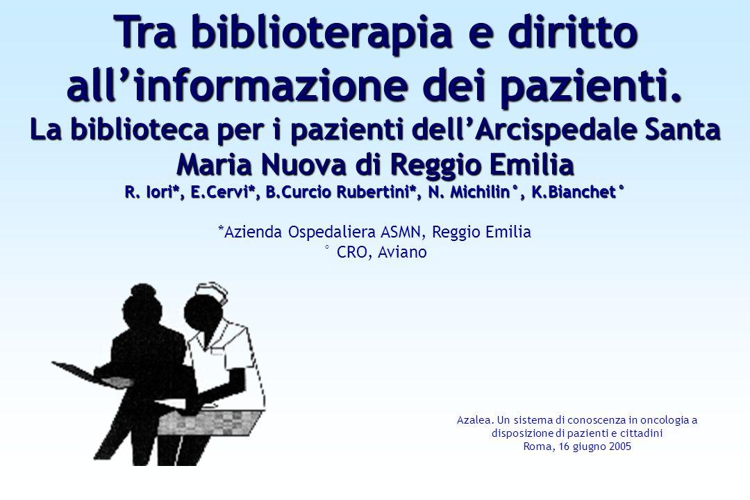 Tra biblioterapia e diritto all'informazione dei pazienti.