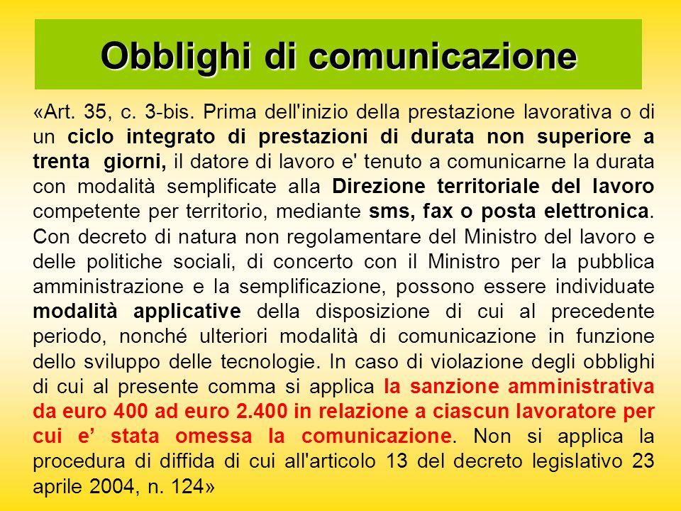 Obblighi di comunicazione «Art. 35, c. 3-bis.