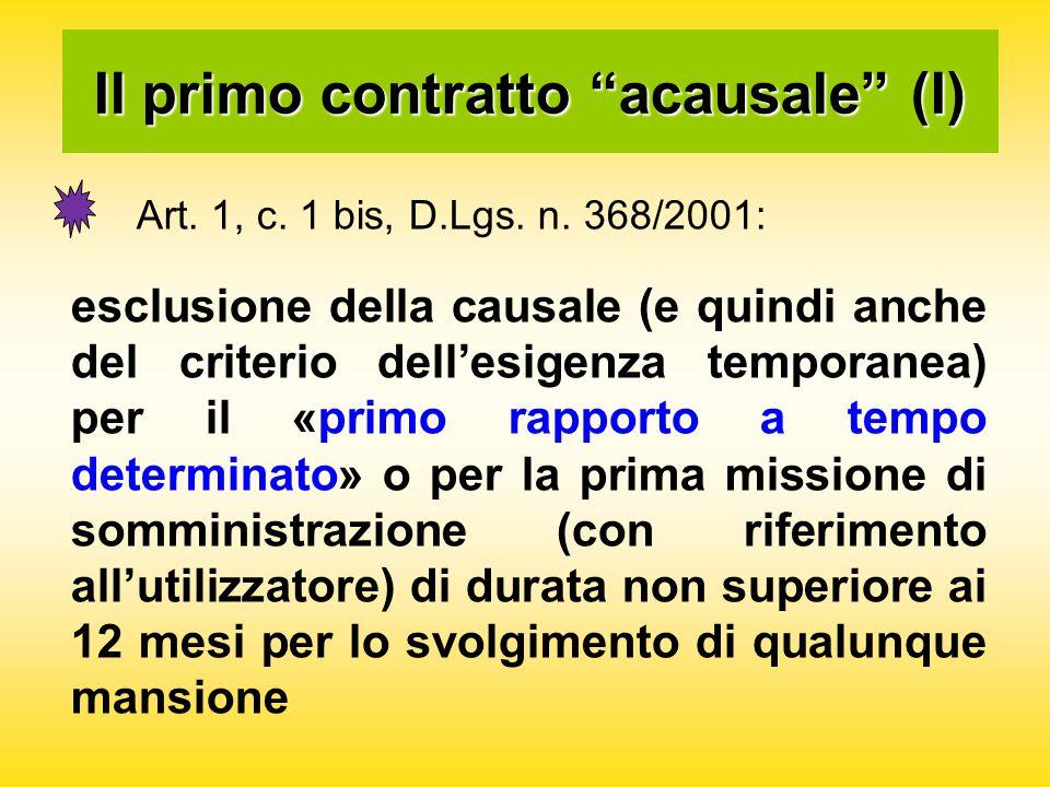 Il primo contratto acausale (I) Art. 1, c. 1 bis, D.Lgs.