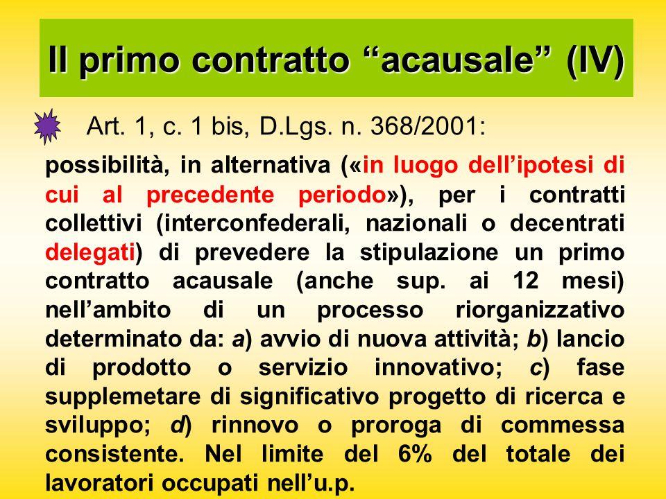 Il primo contratto acausale (IV) Art. 1, c. 1 bis, D.Lgs.