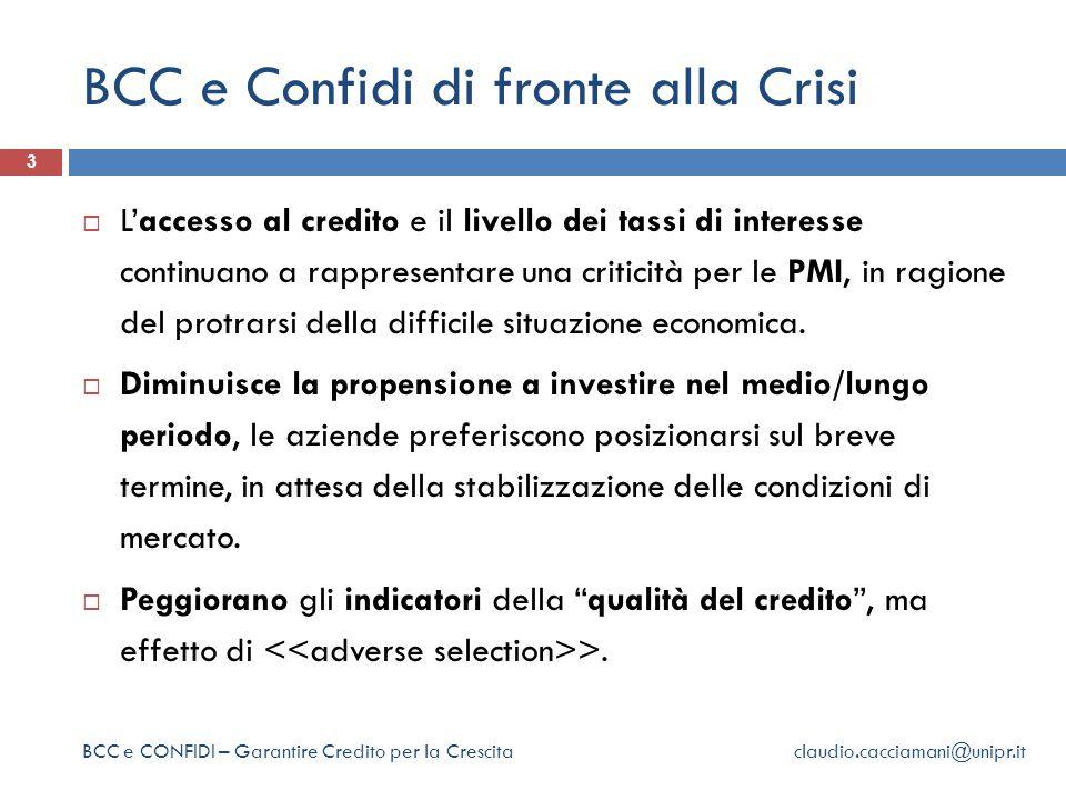 BCC e Confidi di fronte alla Crisi 3  L'accesso al credito e il livello dei tassi di interesse continuano a rappresentare una criticità per le PMI, in ragione del protrarsi della difficile situazione economica.