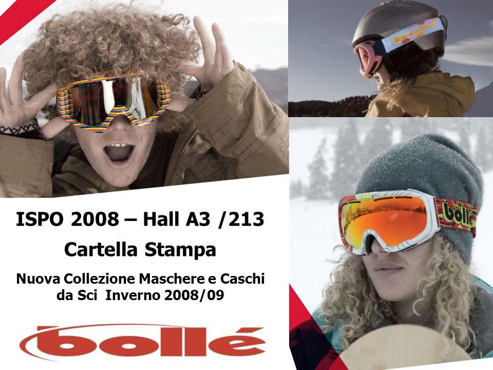 ISPO 2008 – Hall A3 /213 Cartella Stampa Nuova Collezione Maschere e Caschi da Sci Inverno 2008/09