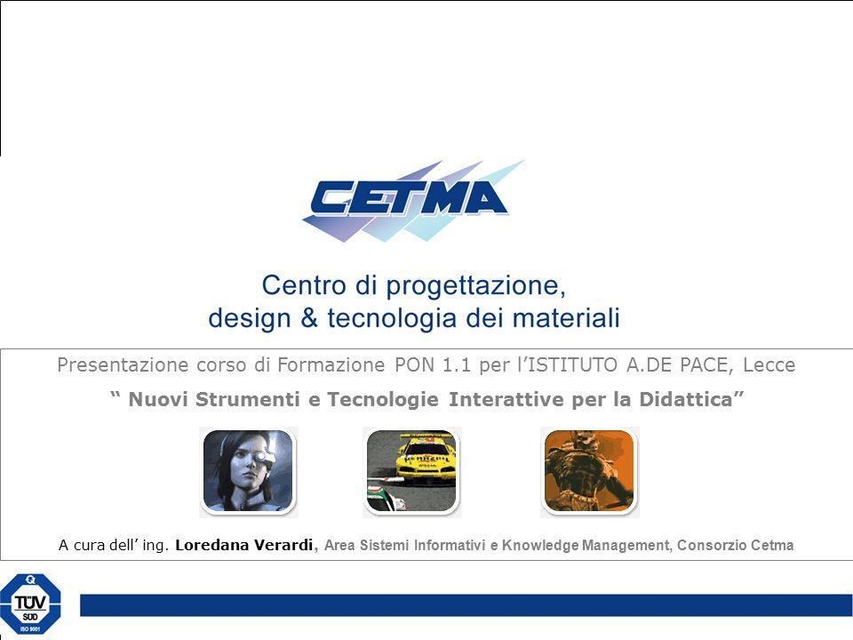 Presentazione corso di Formazione PON 1.1 per l'ISTITUTO A.DE PACE, Lecce Nuovi Strumenti e Tecnologie Interattive per la Didattica A cura dell' ing.