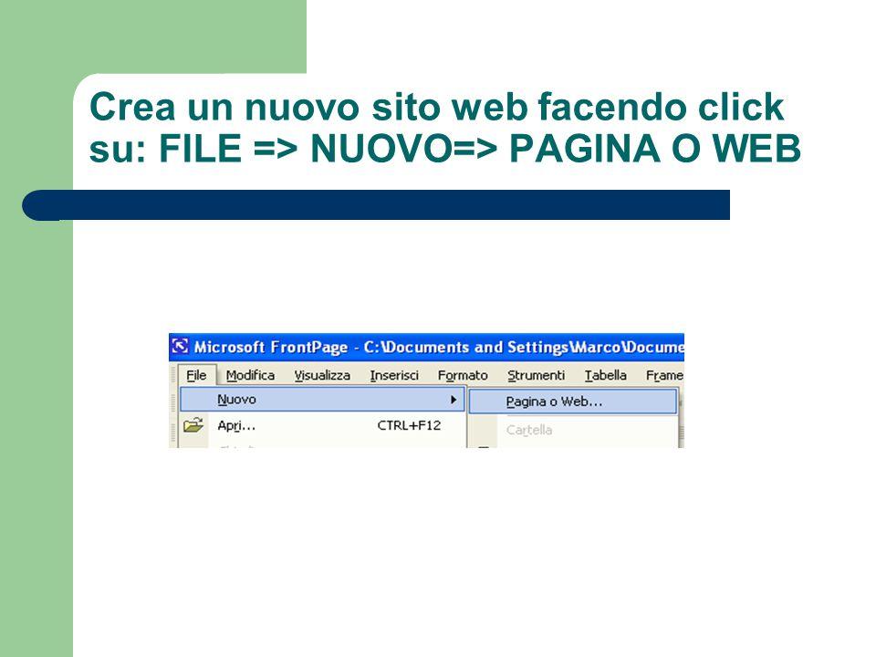 Crea un nuovo sito web facendo click su: FILE => NUOVO=> PAGINA O WEB