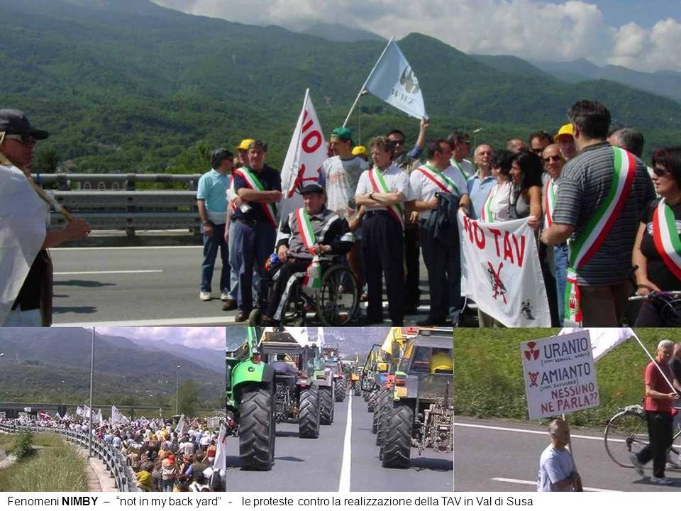 Fenomeni NIMBY – not in my back yard - le proteste contro la realizzazione della TAV in Val di Susa
