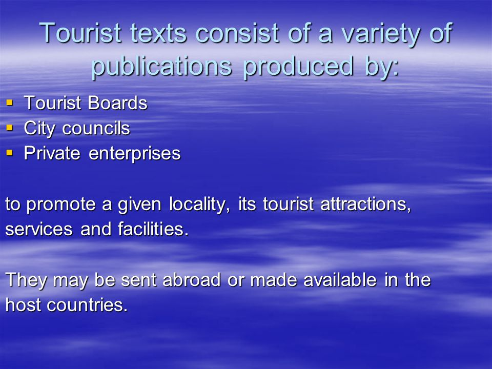 Examples of appellative imperatives taken from English tourist brochures and leaflets  Share with us the legacy of ancient people.