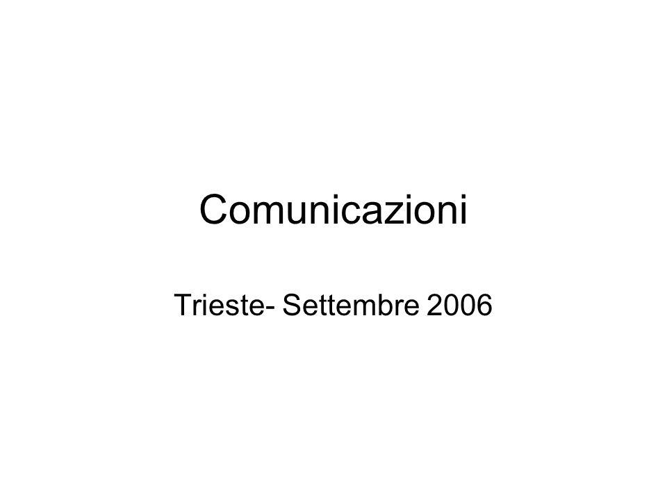 Comunicazioni Trieste- Settembre 2006