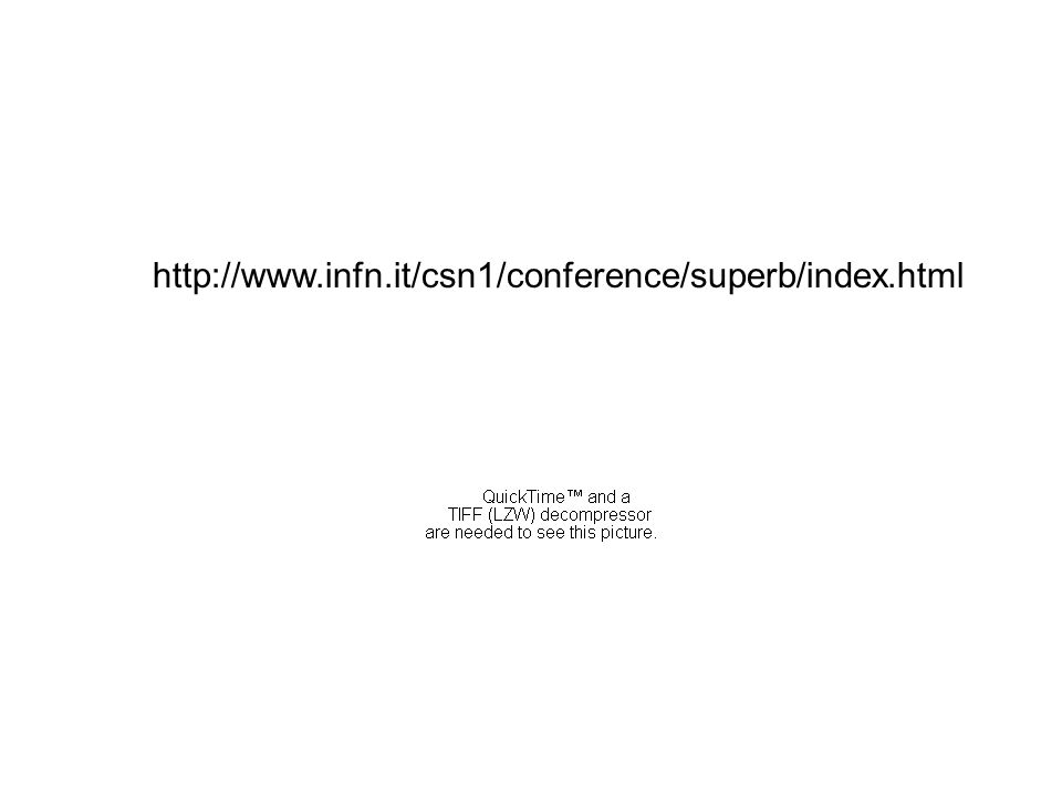 http://www.infn.it/csn1/conference/superb/index.html