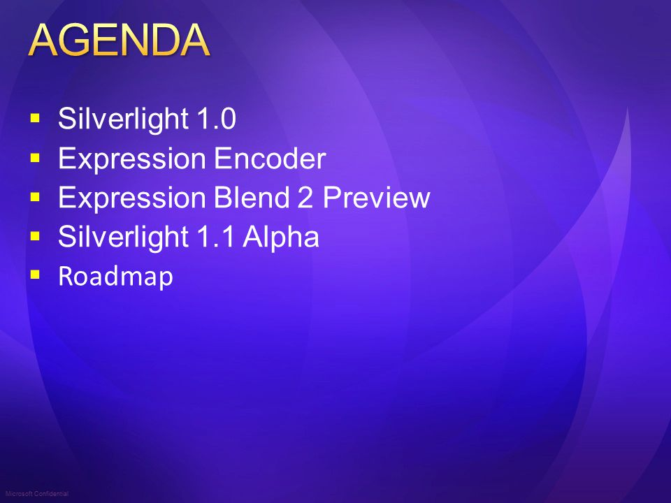 Microsoft Confidential Sviluppo con Silverlight 1.1 Runtime Silverlight 1.1 Developer Visual Studio 2008 (Beta) Silverlight Tools Alpha for Visual Studio 2008 Silverlight 1.1 SDK ASP.NET Futures Designer Expression Blend 2 September Preview