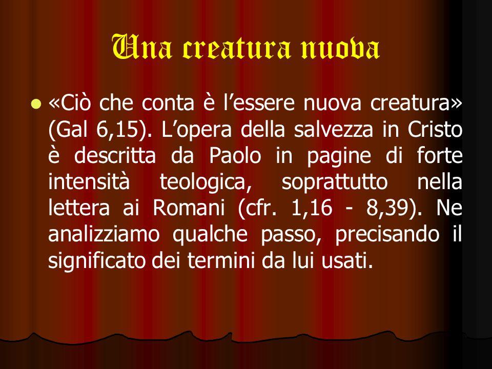 L'uomo nuovo – Lo Spirito La carne, in quanto realtà dominata dal peccato, rende la legge così debole perché la intende come un incitamento all'egoismo di ogni sorta.