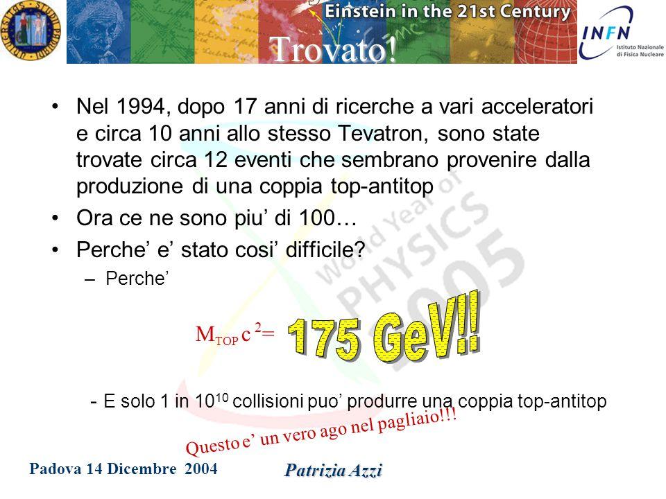 Padova 14 Dicembre 2004 Patrizia Azzi Misura della massa