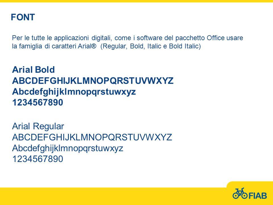 FONT Per le tutte le applicazioni digitali, come i software del pacchetto Office usare la famiglia di caratteri Arial® (Regular, Bold, Italic e Bold I