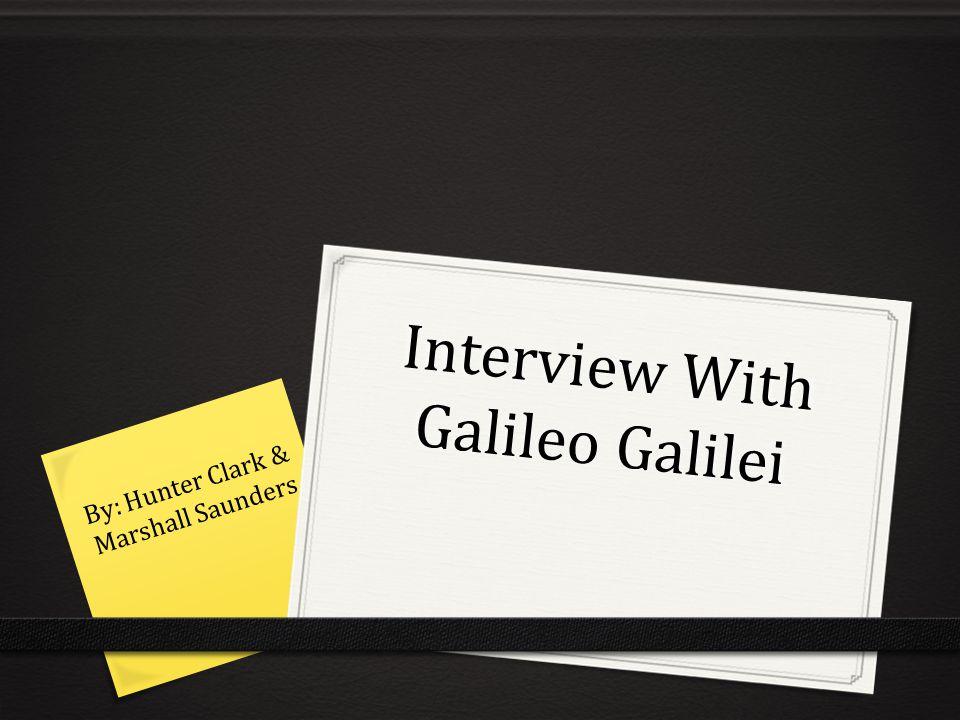 La Sua Vita Hunter Galileo Galilei (Marshall)