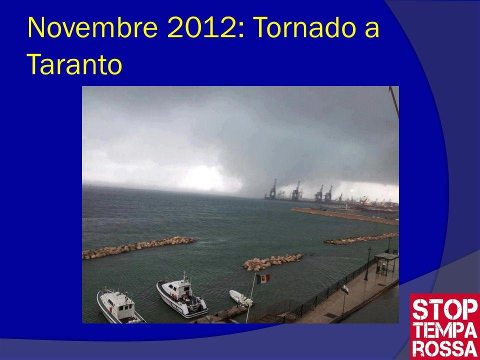 Novembre 2012: Tornado a Taranto