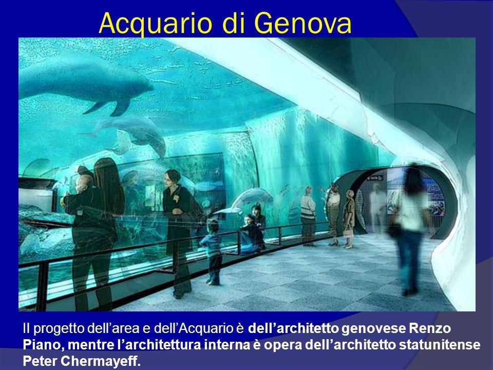 Acquario di Genova Il progetto dell'area e dell'Acquario è dell'architetto genovese Renzo Piano, mentre l'architettura interna è opera dell'architetto statunitense Peter Chermayeff.