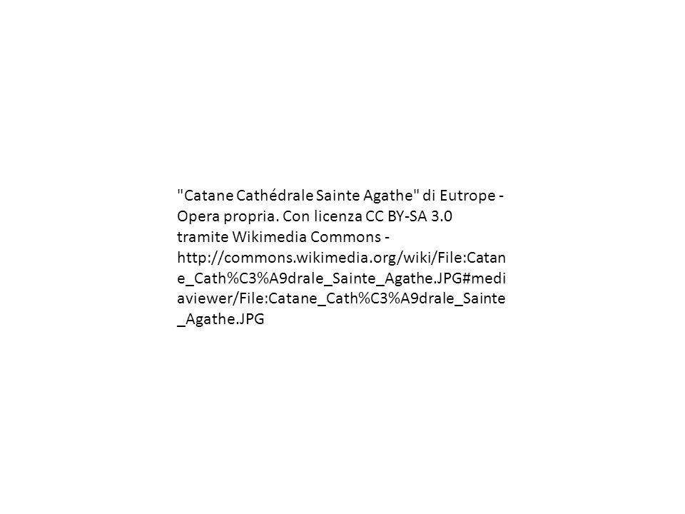 Catane Cathédrale Sainte Agathe di Eutrope - Opera propria.