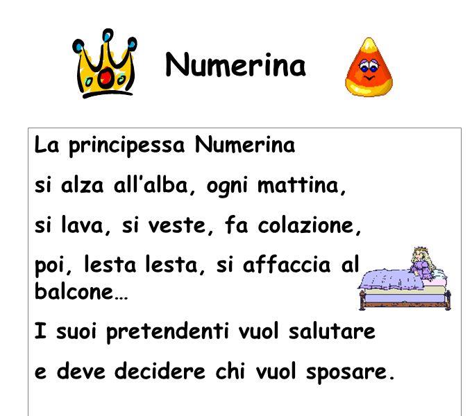 Numerina La principessa Numerina si alza all'alba, ogni mattina, si lava, si veste, fa colazione, poi, lesta lesta, si affaccia al balcone… I suoi pretendenti vuol salutare e deve decidere chi vuol sposare.