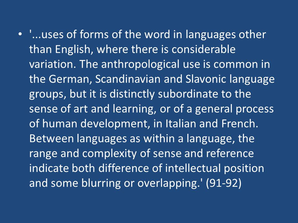 ...uses of forms of the word in languages other than English, where there is considerable variation.