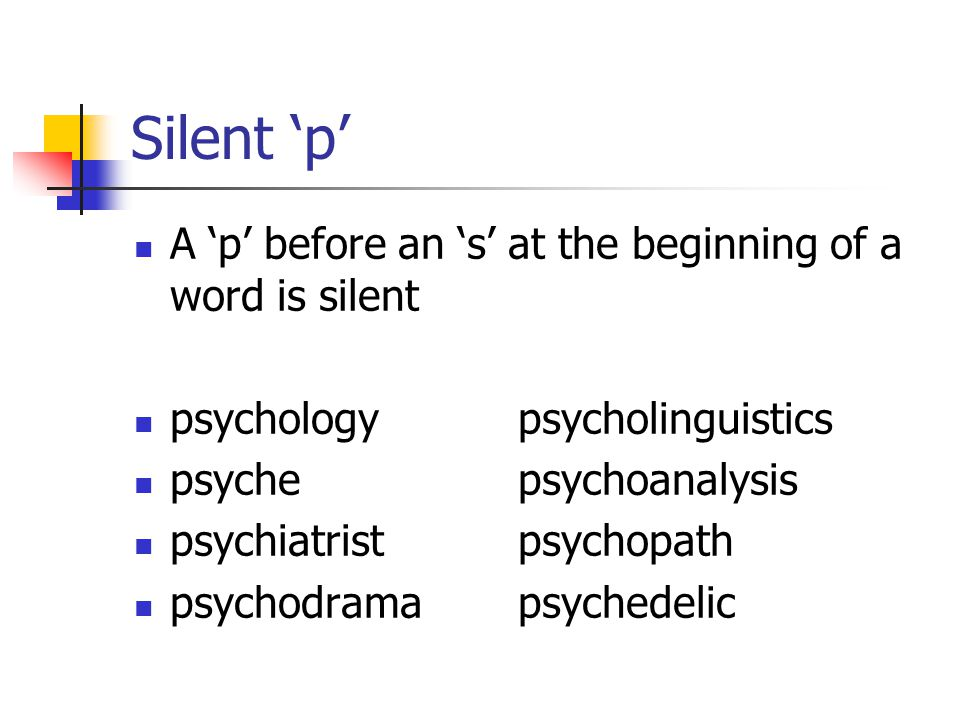 Silent 'h' The following words have a silent 'h' (they function as a vowel – eg.