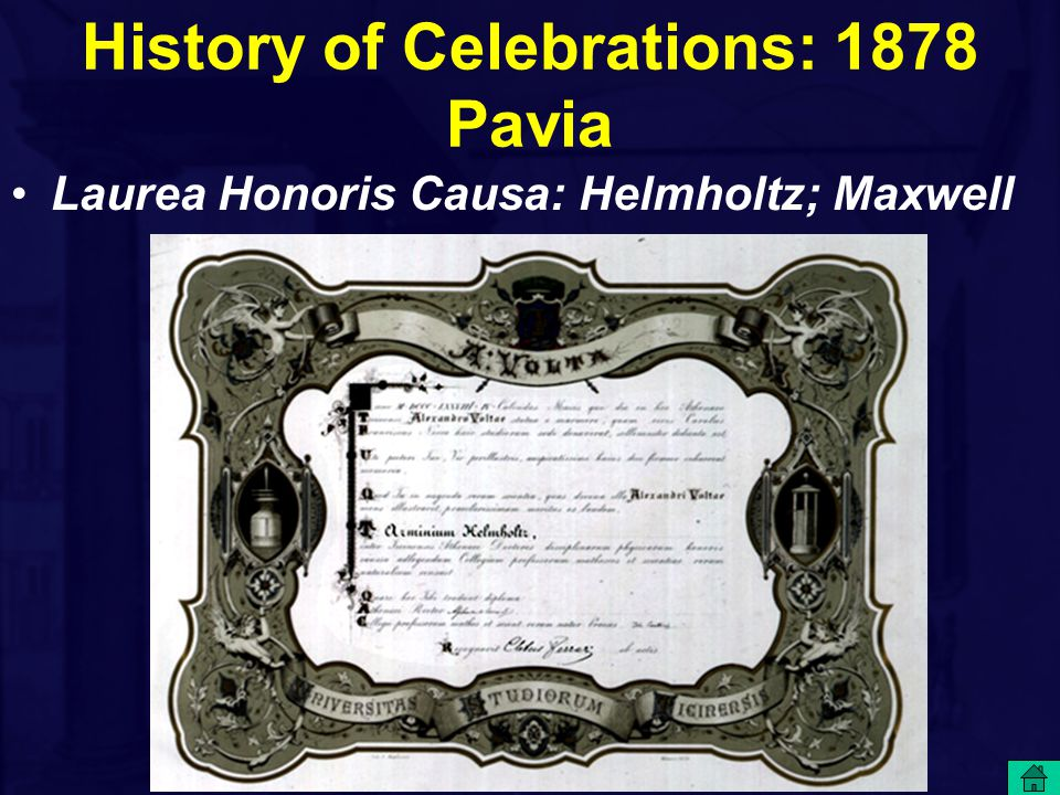 History of Celebrations: 1878 Pavia Laurea Honoris Causa: Helmholtz; Maxwell