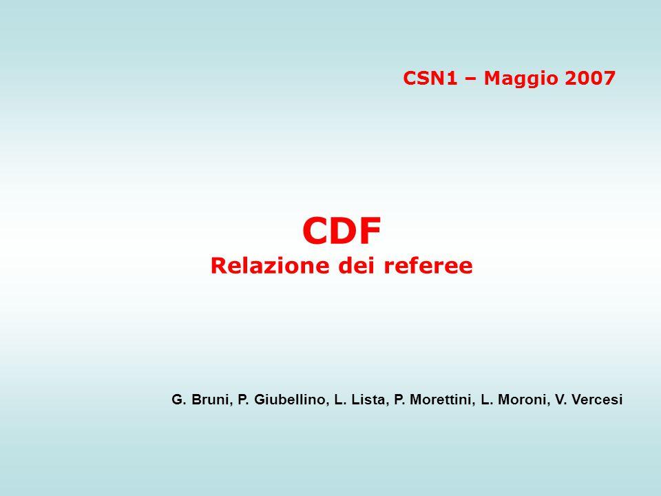 CDF Relazione dei referee G.Bruni, P. Giubellino, L.
