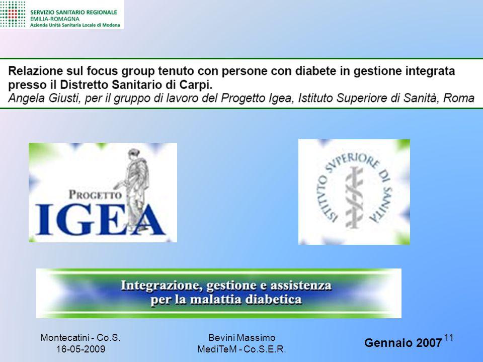 Gennaio 2007 Montecatini - Co.S. 16-05-2009 11Bevini Massimo MediTeM - Co.S.E.R.