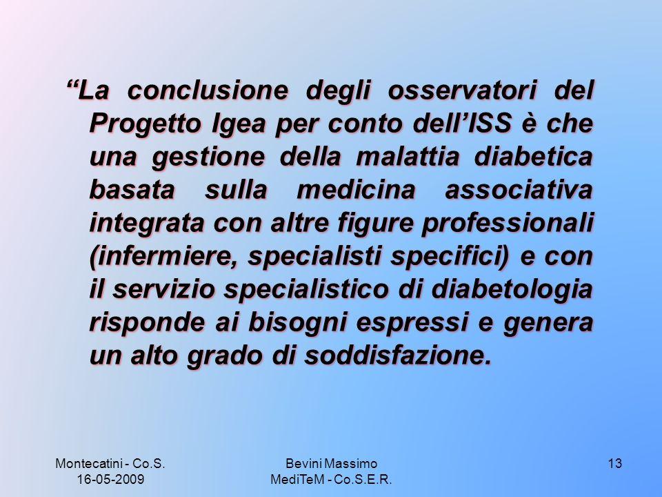 Montecatini - Co.S. 16-05-2009 Bevini Massimo MediTeM - Co.S.E.R. 13
