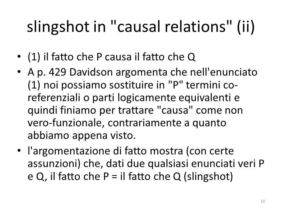 slingshot in causal relations (ii) (1) il fatto che P causa il fatto che Q A p.