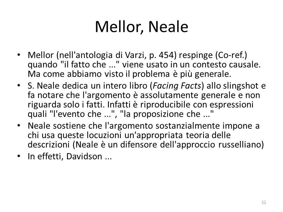 Mellor, Neale Mellor (nell'antologia di Varzi, p. 454) respinge (Co-ref.) quando
