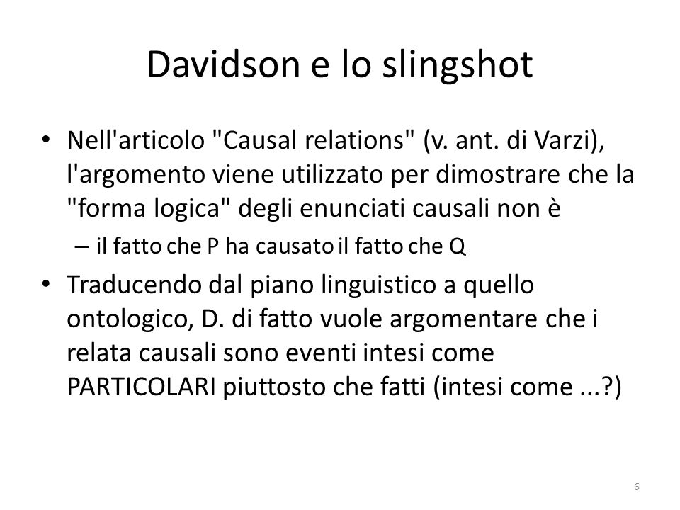 Davidson e lo slingshot Nell articolo Causal relations (v.