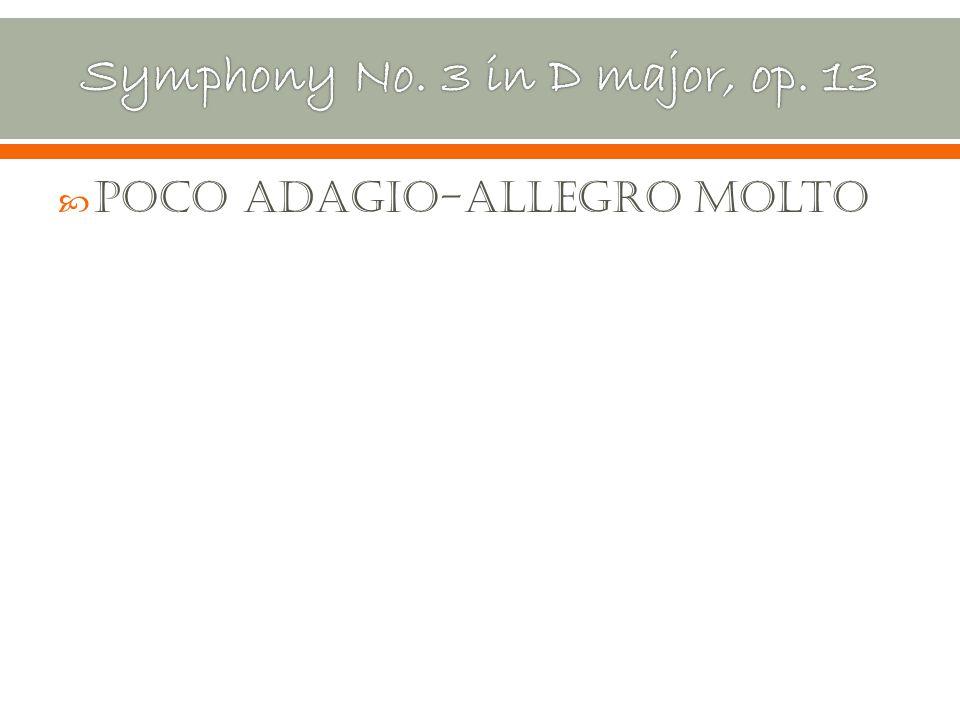 Poco Adagio-Allegro Molto