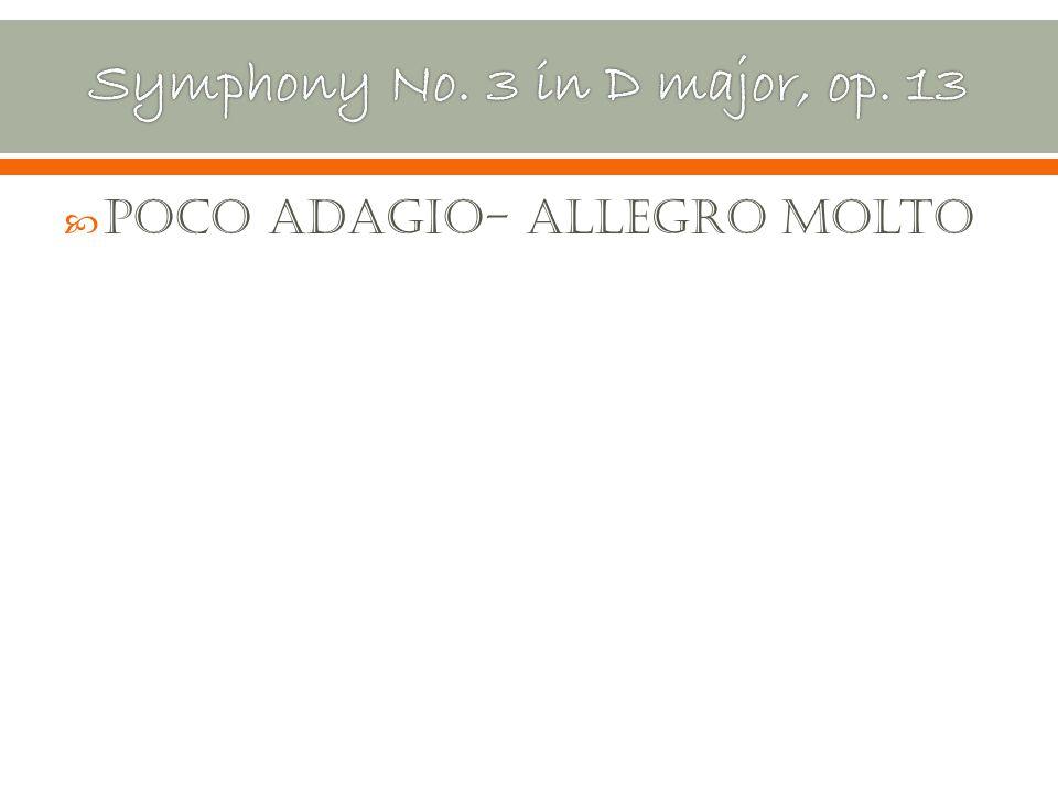  Poco Adagio- Allegro molto