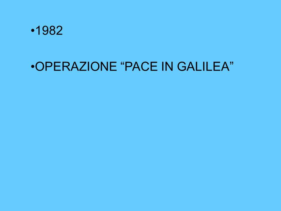 """1982 OPERAZIONE """"PACE IN GALILEA"""""""