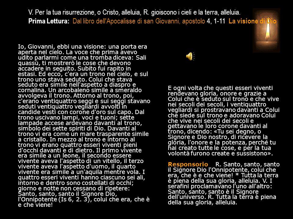 3^ Antifona A te confesso la mia colpa; non abbandonarmi, Dio, mia salvezza, alleluia. SALMO 37, 14-23 Implorazione del peccatore in estremo pericolo