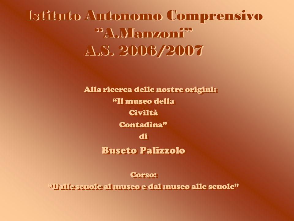 Istituto Autonomo Comprensivo A.Manzoni A.S.