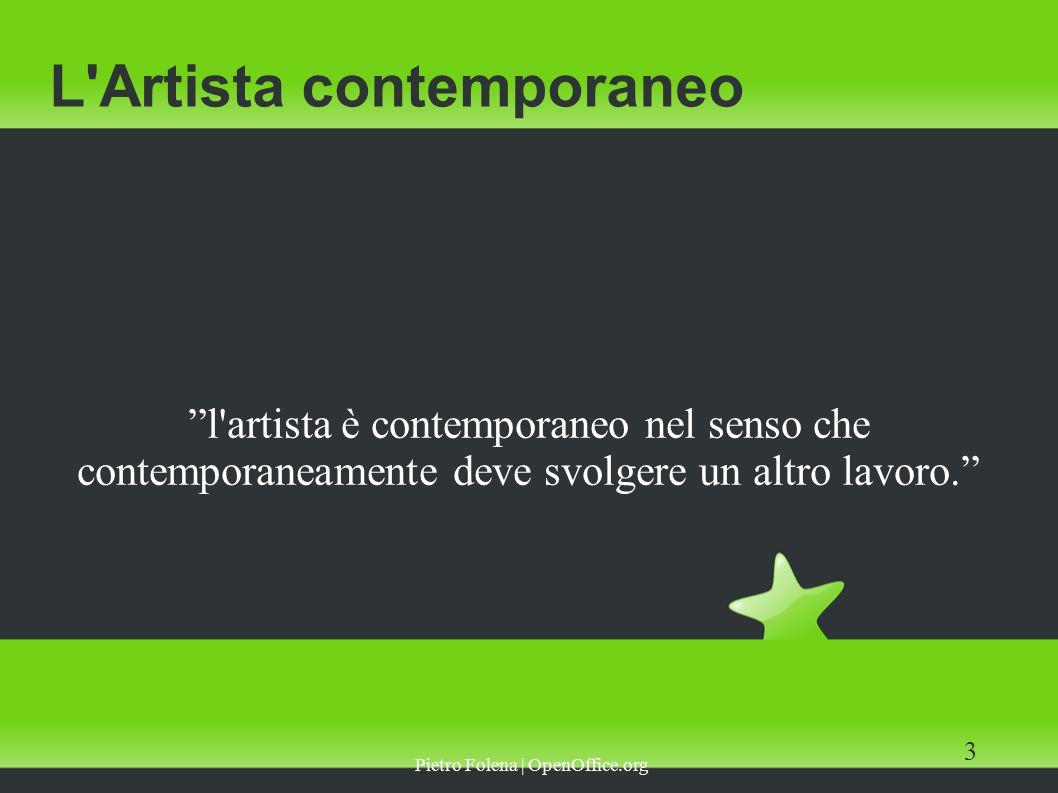 Pietro Folena | OpenOffice.org 4 L Artista contemporaneo Riconoscere uno status preciso alla professione dell artista Favorire fiscalmente i primi anni di attività in modo diretto e indiretto Tutelare i diritti come lavoratore e autore