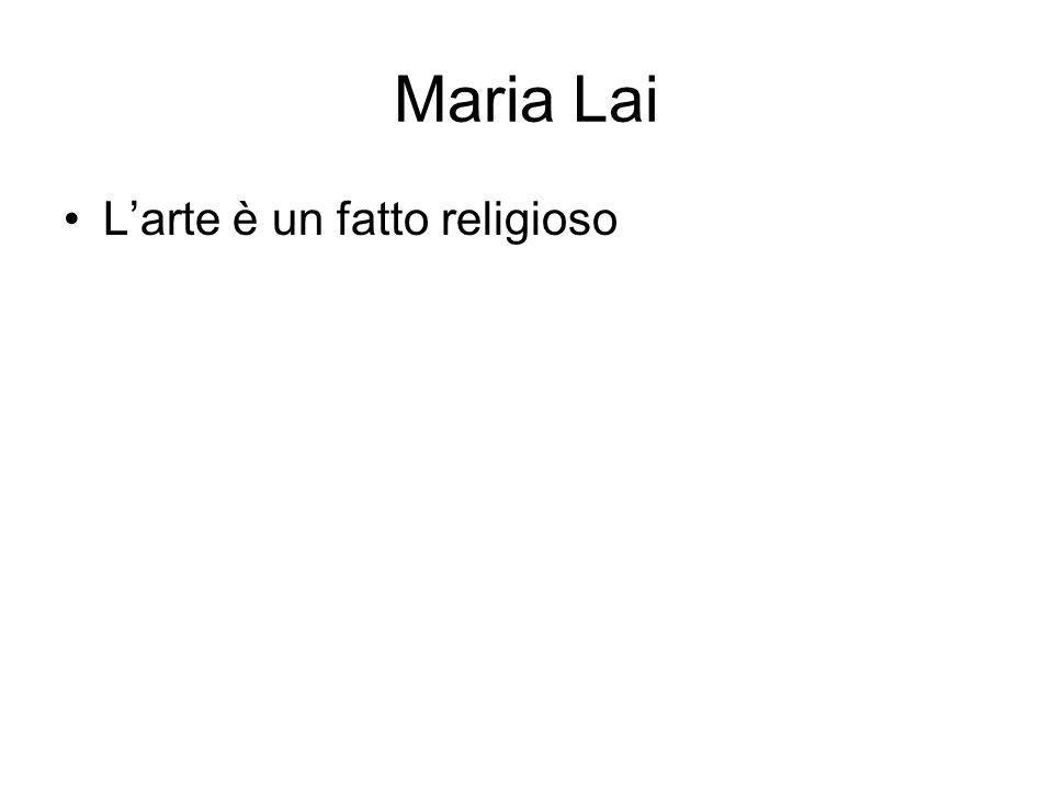 Maria Lai L'arte è un fatto religioso
