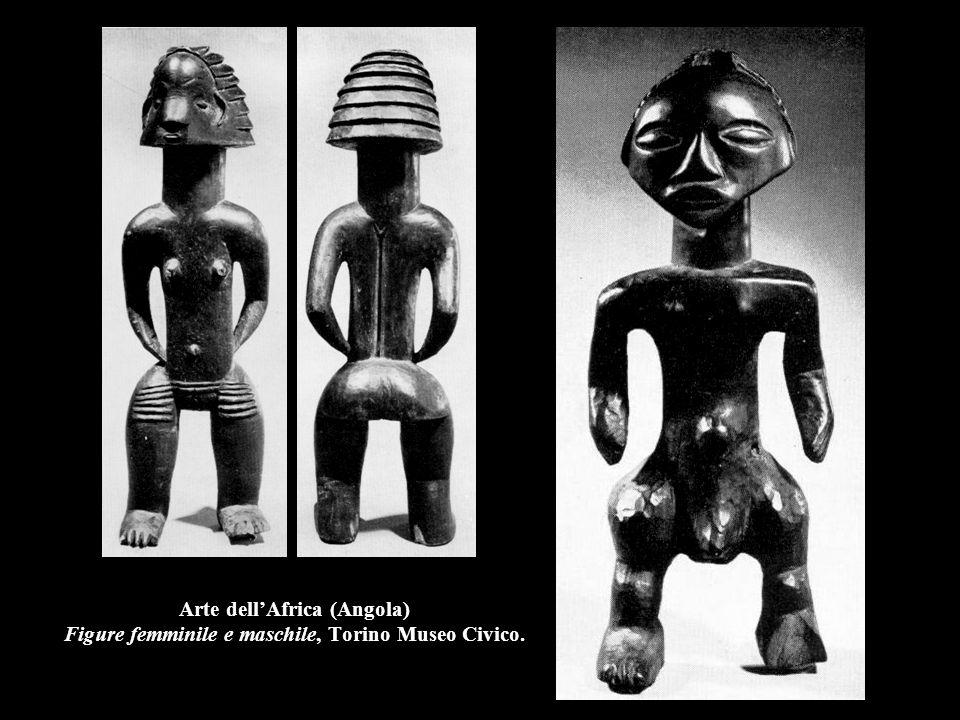 Arte dell'Africa (Angola) Figure femminile e maschile, Torino Museo Civico.