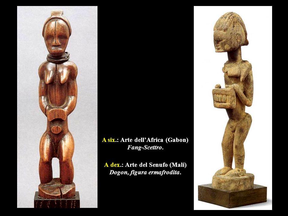 A dex.: Arte del Senufo (Mali) Dogon, figura ermafrodita. A six.: Arte dell'Africa (Gabon) Fang-Scettro.