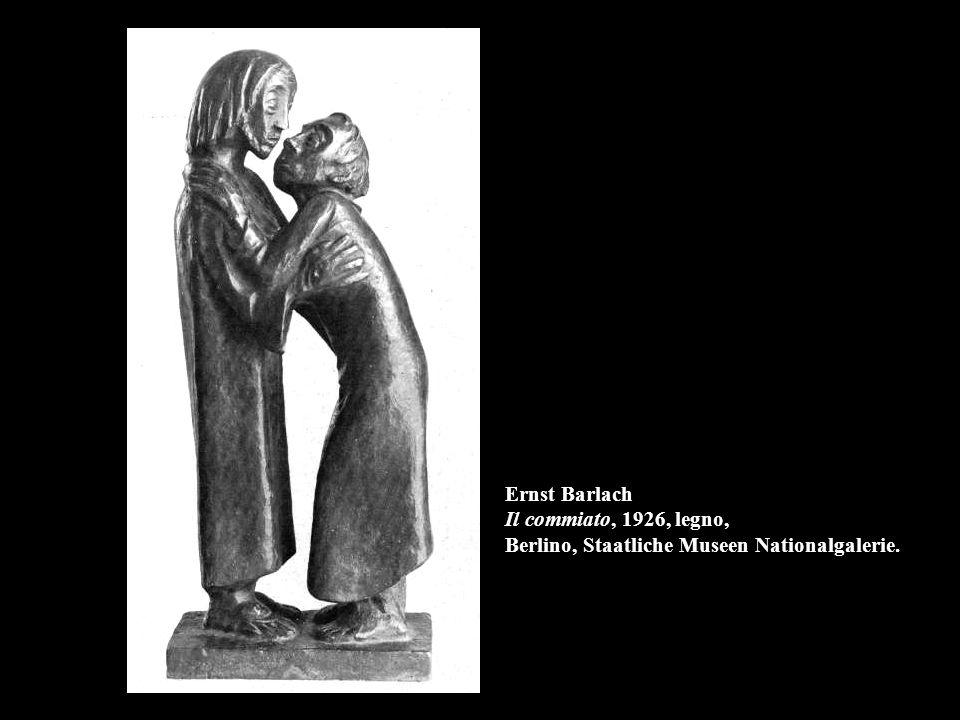 Ernst Barlach Il commiato, 1926, legno, Berlino, Staatliche Museen Nationalgalerie.