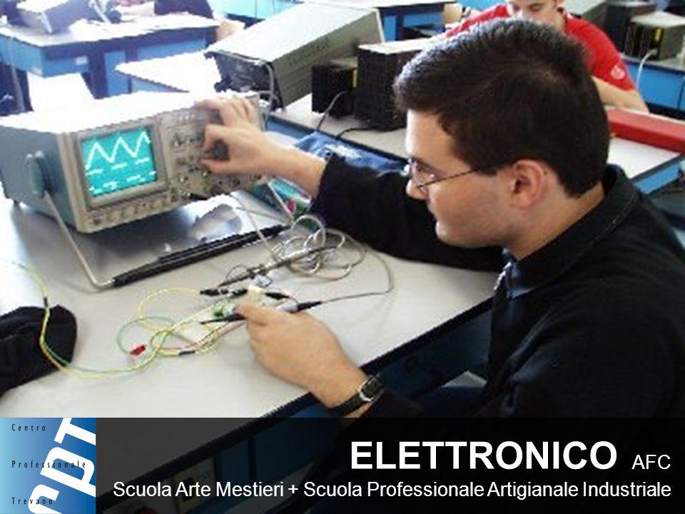 ELETTRONICO AFC Scuola Arte Mestieri + Scuola Professionale Artigianale Industriale