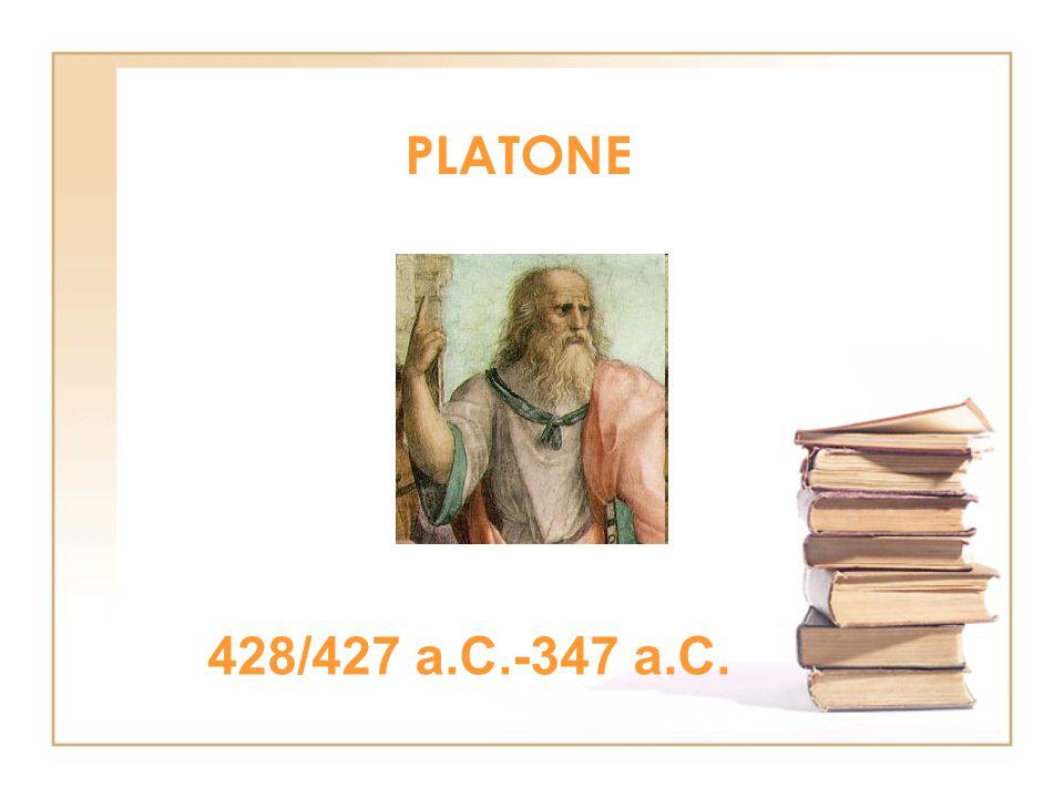PLATONE 428/427 a.C.-347 a.C.