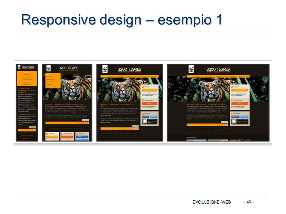 - 49 - Responsive design – esempio 1 EVOLUZIONE-WEB