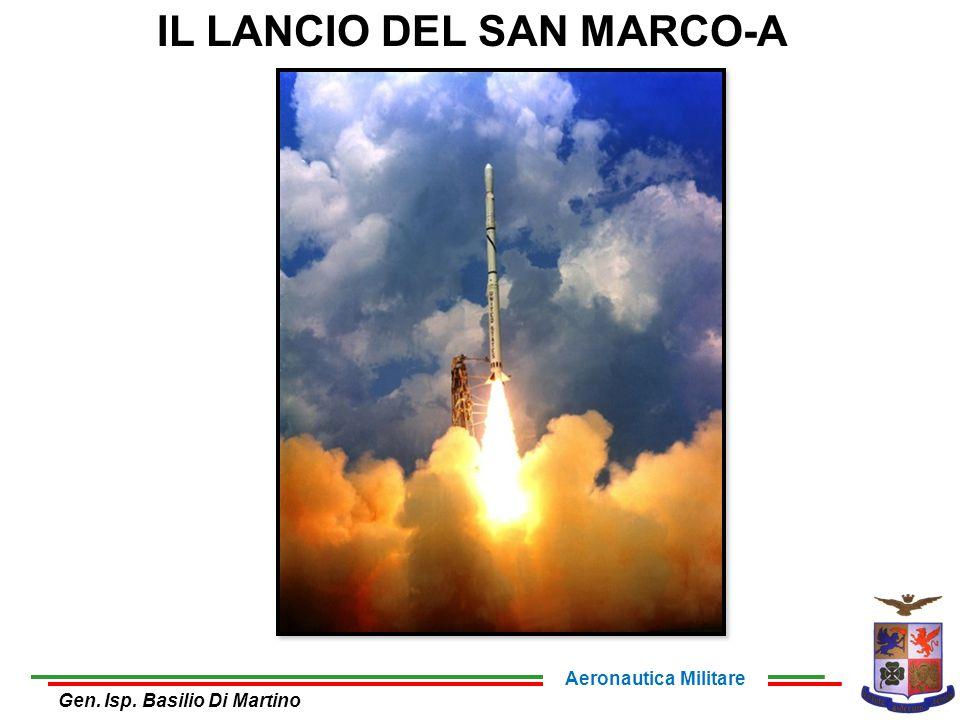 IL LANCIO DEL SAN MARCO-A Gen. Isp. Basilio Di Martino Aeronautica Militare