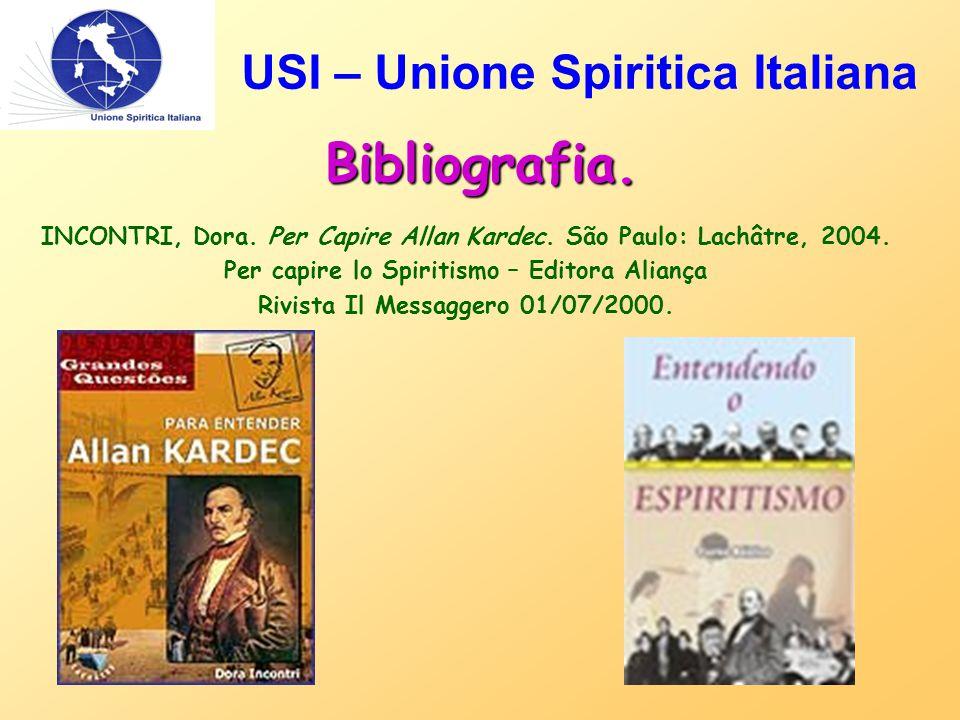 Bibliografia. INCONTRI, Dora. Per Capire Allan Kardec.