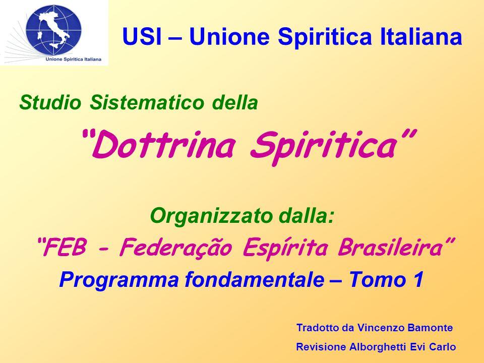 USI – Unione Spiritica Italiana Le opere didattiche.